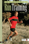 Triathlete's Guide to Run Training (Click to Buy)